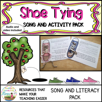 Shoe Tying Songs and Literacy Pack