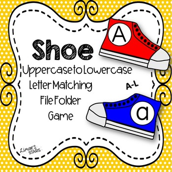Shoe Uppercase to Lowercase Letter Matching File Folder Game A-L