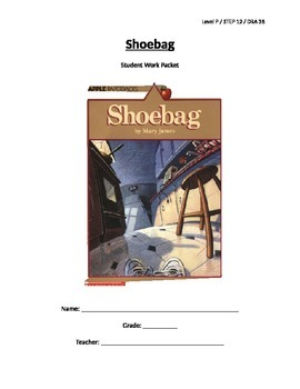 Shoebag Guided Reading Lesson Plan + Student Work Packet - Level P