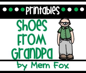 Shoes From Grandpa Mem Fox Common Core Aligned