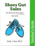 Shoes Got Soles Teacher's Guide