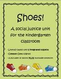 Shoes: Kindergarten Social Justice Unit