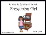 Shoeshine Girl - 50 pgs. Common Core Activities