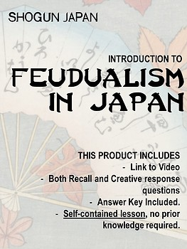 Japan under the Shoguns - Introduction to Feudalism NO PREP!