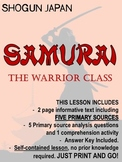 Japan under the Shoguns - SAMURAI - The Warrior Class. NO PREP!
