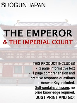 Japan under the Shoguns - The Emperor & The Imperial Court NO PREP!