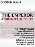 Japan under the Shoguns - The Emperor & The Imperial Court