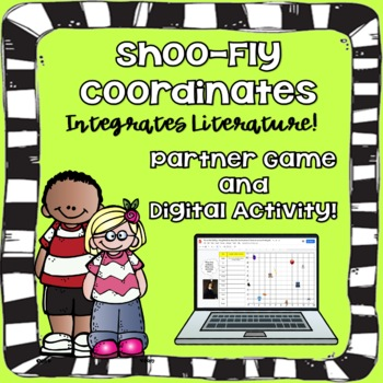 Shoo-Fly Coordinate Grid -Integrating Math & Literature TEKS 5.8A and 5.8B