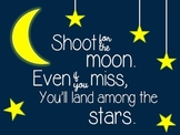 Shoot For the Moon Motivational Poster