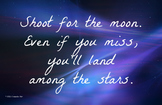 Shoot for the Moon 11 x 17 Poster Classroom Management PBIS Character Ed