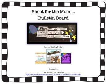 Shoot for the Moon!  Bulletin Board Printable