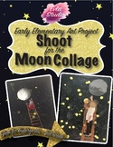 Shoot for the Moon Collage