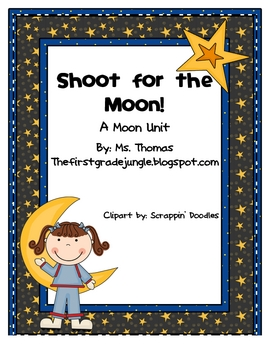 Shoot for the Moon! Mini-Unit