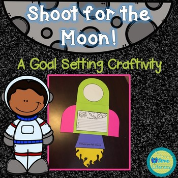 Shoot for the Moon: Quarterly Goal Setting Writing Craftivity