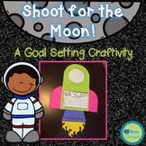 Shoot for the Moon: Quarterly Goal Setting Writing Craftivity