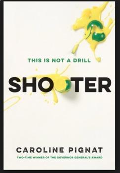 Shooter by Caroline Pignat by Mattawa Teacher   Teachers Pay Teachers