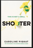 Shooter by Caroline Pignat