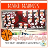 Basketball March Madness Goal Bulletin Board Craft/Hallway