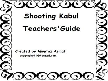Shooting Kabul : Teachers's Guide