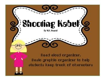 Shooting Kabul by N.H. Senzai Read Aloud  Graphic Organizer- Editable