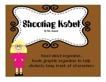 Shooting Kabul by N.H. Senzai Read Aloud  Graphic Organize