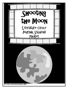 Shooting the Moon Literature Circle Journal Student Packet