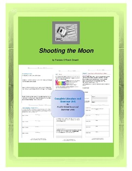 Shooting the Moon Complete Literature and Grammar Unit