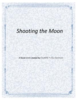 Shooting the Moon Novel Unit Plus Grammar