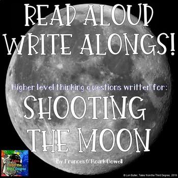 Shooting the Moon Read Aloud Write Along