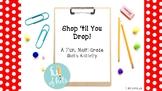 Shop 'til You Drop!  A fun, ready to go math activity!