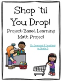 Shop 'til You Drop: Project-Based Learning Math Project