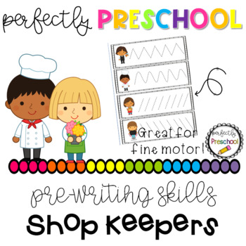 Shopkeepers Prewriting Skills