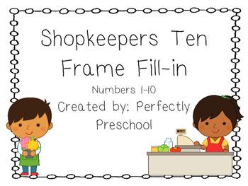 Shopkeepers Ten Frame Fill-in {Dollar Deal}