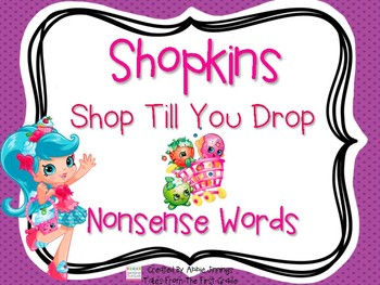 Shopkins- Shop Till You Drop- Nonsense Word Cards