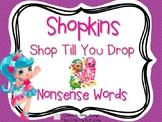 Shopkins- Shop Till You Drop- Nonsense Word Cards