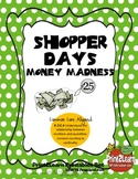 Shopper Days & Money Madness {Common Core Aligned}