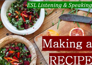 Dining (A): Making a Recipe  (Adult ESL)
