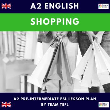 Shopping A2 Pre-Intermediate Lesson Plan For ESL