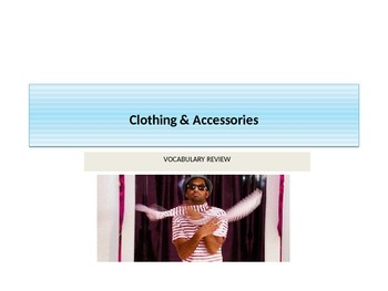 Shopping B: Clothing vocabulary master review (PowerPoint)