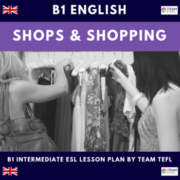 Shopping B1 Intermediate Lesson Plan For ESL