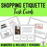 Shopping Etiquette Task Cards