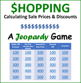 Shopping - Calculating Sales & Discounts - A PowerPoint Jeopardy Game