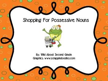 Shopping For Possessive Nouns: 2 Literacy Centers/Sorts