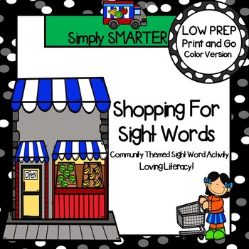 Shopping For Sight Words:  LOW PREP Community Themed Sight