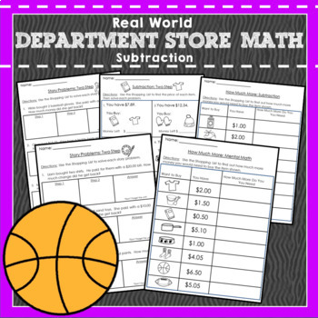 Shopping Math Subtraction: Money: Real World Application: Word Problems