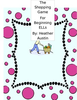 Shopping Role Play Game for ELLS