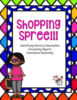 Shopping Spree: Idenitfying, Describing and Comparing with Tier 1 Words