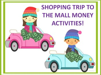 """Mall Shopping """"Trip to the Mall"""" (Money Activities)"""
