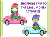 Shopping Trip to the Mall (Money Activities)