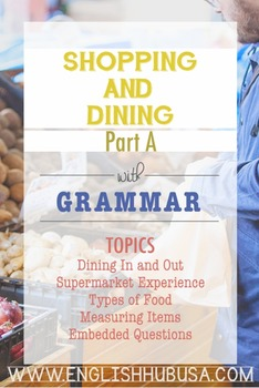 Shopping & Dining (Unit A Packet): Food Shopping & Cooking